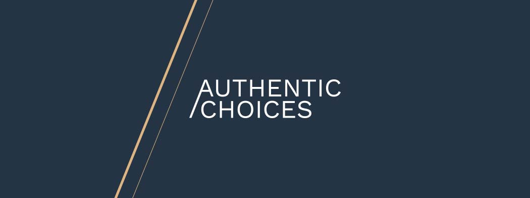 Authentic choices
