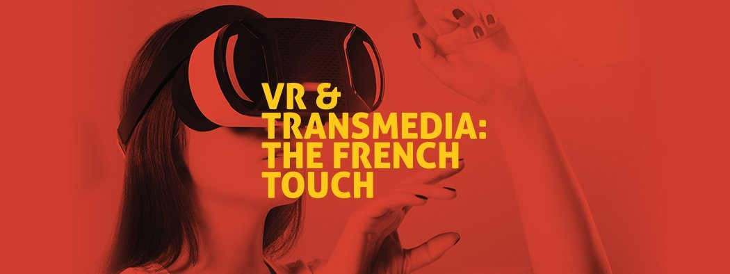 VR and Transmedia Brochure French Touch