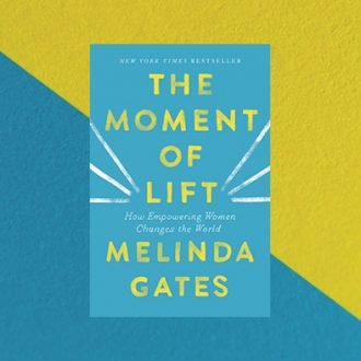 Moment of Lift by Melinda Gates